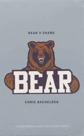 Bear v.Shark by Chris Bachelder image