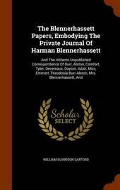 The Blennerhassett Papers, Embodying the Private Journal of Harman Blennerhassett by William Harrison Safford image