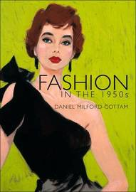 Fashion in the 1950s by Daniel Milford-Cottam