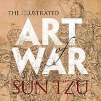 Illustrated Art of War by Sun Tzu