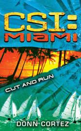 CSI Miami: Cut and Run by Donn Cortez image