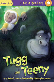 Tugg and Teeny by J.Patrick Lewis