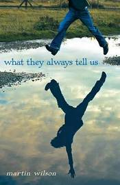 What They Always Tell Us by Martin Wilson image