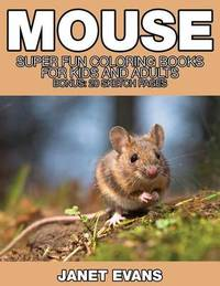 Mouse by Janet Evans