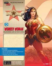 IncrediBuilds: DC Wonder Woman Deluxe Book and Model Set by Insight Editions