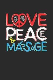 Love Peace & Massage by Values Tees image