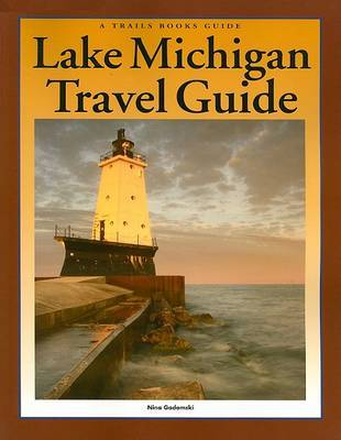 Lake Michigan Travel Guide by Nina Gadomski image