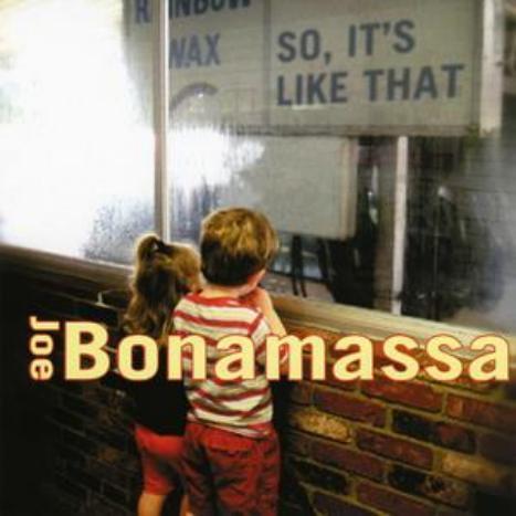 So, Its Like That by Joe Bonamassa