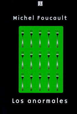 Los Anormales by Michel Foucault