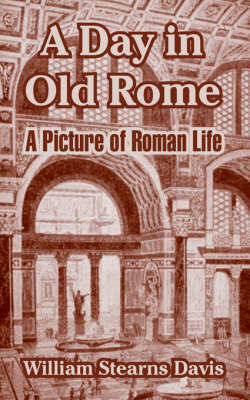 A Day in Old Rome by William Stearns Davis image