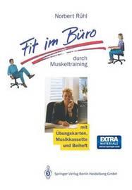 Fit Im Buro by Norbert Ruhl