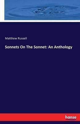 Sonnets on the Sonnet by Matthew Russell image