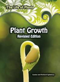 Plant Growth by Louise A Spilsbury
