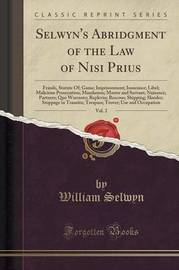 Selwyn's Abridgment of the Law of Nisi Prius, Vol. 2 by William Selwyn