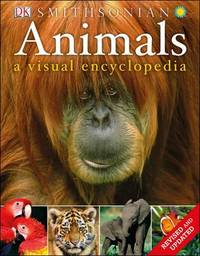 Animals: A Visual Encyclopedia by DK Publishing