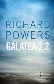 Galatea 2.2 by Richard Powers image