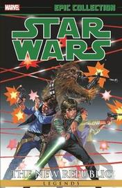 Star Wars Legends Epic Collection: The New Republic Volume 1 by Timothy Zahn