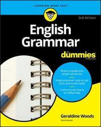 English Grammar For Dummies by Geraldine Woods