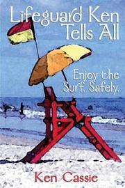 Lifeguard Ken Tells All by Ken Cassie image