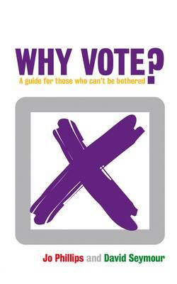 Why Vote? by David Seymour image