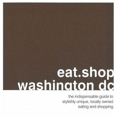 Eat.Shop.Washington DC by Anna Blessing image