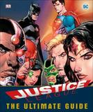 DC Comics Justice League The Ultimate Guide by Landry Walker
