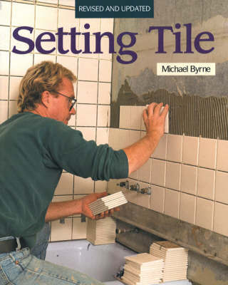 Setting Tile by Michael Byrne