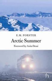Arctic Summer by E.M. Forster image