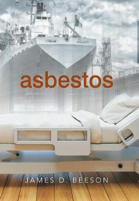 Asbestos by James D Beeson image