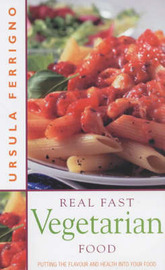 Real Fast Vegetarian Food by Ursula Ferrigno image