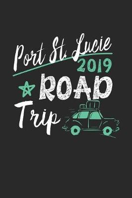 Port St. Lucie Road Trip 2019 by Maximus Designs