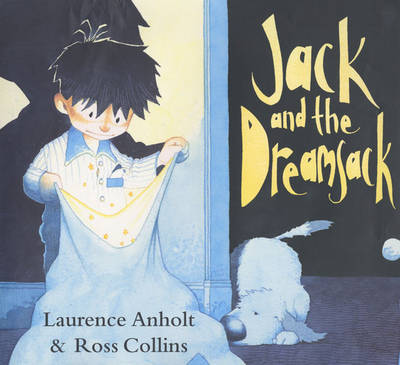 Jack and the Dreamsack by Laurence Anholt image