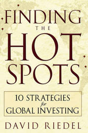Finding the Hot Spots by David Riedel