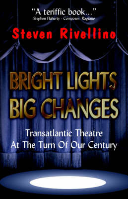 Bright Lights, Big Changes by Steven Rivellino image