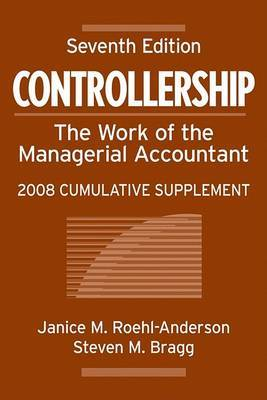 Controllership: The Work of the Managerial Accountant: 2008: Cumulative Supplement by Janice M Roehl-Anderson image