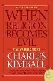 When Religion Becomes Evil by Charles A. Kimball image