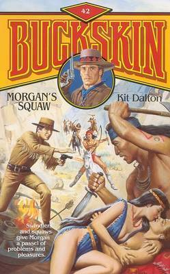 Morgan's Squaw by Kit Dalton