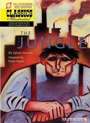 Classics Illustrated #9: The Jungle by Uton Sinclair image