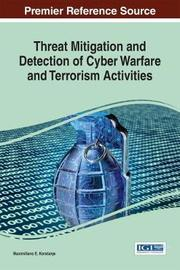 Threat Mitigation and Detection of Cyber Warfare and Terrorism Activities image