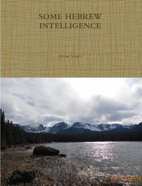 Some Hebrew Intelligence by Brian Starr