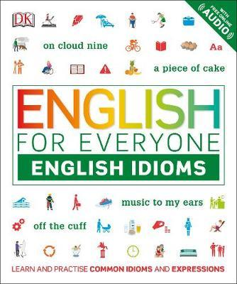 English for Everyone: English Idioms by DK image