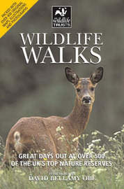 Wildlife Walks: Great Days Out at Over 500 of the UK's Top Nature Reserves image