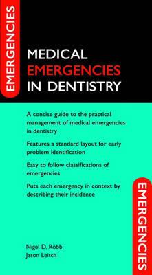Medical Emergencies in Dentistry by Nigel D. Robb image