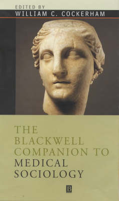 The Blackwell Companion to Medical Sociology image