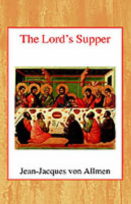 The Lord's Supper by J.J.Von Allmen image