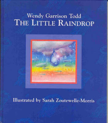 The Little Raindrop by Wendy Garrison Todd image