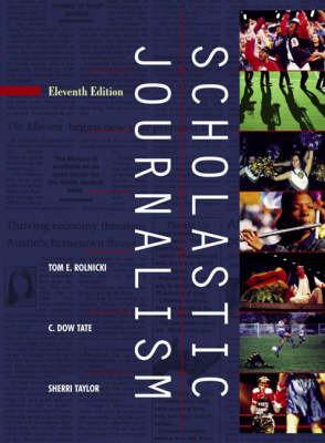 Scholastic Journalism by Thomas Rolnicki