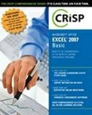 Microsoft Office Excel 2007: Basic by Crisp Technical
