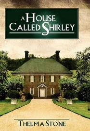 A House Called Shirley by Thelma Stone image