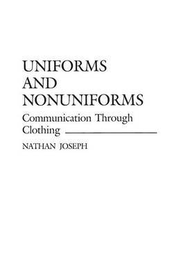 Uniforms and Nonuniforms by Nathan Joseph